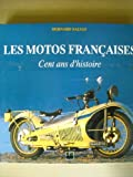 img - for Les motos francaises: Cent ans d'histoire (French Edition) book / textbook / text book