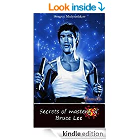 Secrets of mastery of Bruce Lee (Esoteric martial arts)