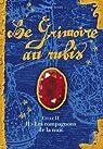 Le Grimoire au rubis, Cycle 2, Tome 2 : Les compagnons de la nuit