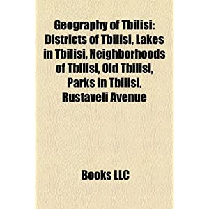 Geography of Tbilisi: Districts of Tbilisi, Lakes in Tbilisi ...