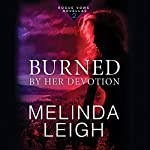 Burned by Her Devotion: Rogue Vows, Book 2 | Melinda Leigh
