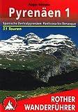 Pyrenäen 1: Spanische Zentralpyrenäen: Panticosa bis Benasque. 70 Touren. Mit GPS-Tracks. (Rother Wanderführer) title=