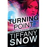 Turning Point (The Kathleen Turner Series Book 3) ~ Tiffany Snow