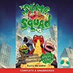 Slime Squad Omnibus 2: The Killer Socks, The Last-Chance Chicken, The Supernatural Squid | Steve Cole