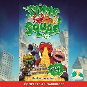 Slime Squad Omnibus 2 Audiobook