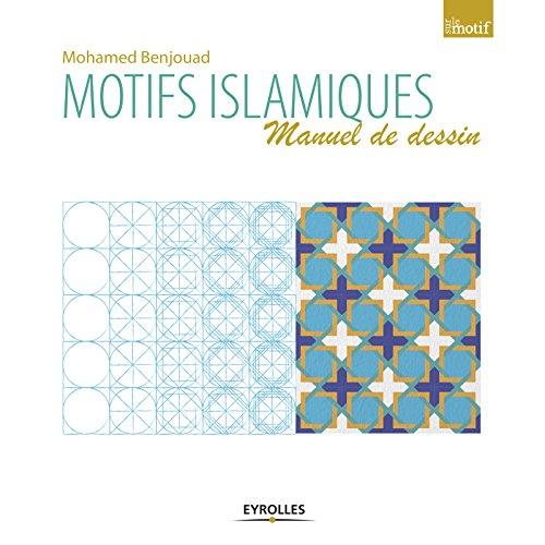 Motifs islamiques : Manuel de dessin
