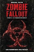 Zombie Fallout Tome 01 : Le commencement