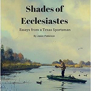 Shades of Ecclesiastes Audiobook