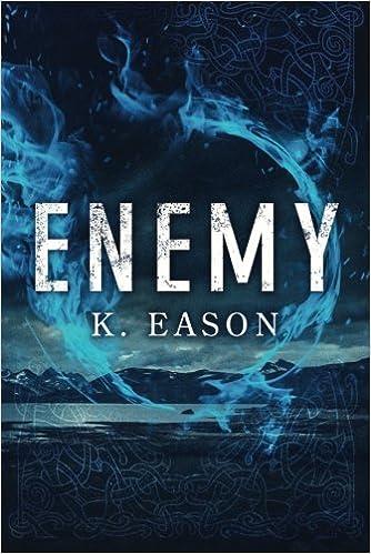 Enemy (Bones of Gods, Book #1) - K. Eason
