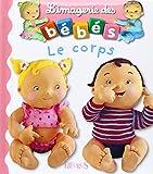 Le corps (L'imagerie des bébés)