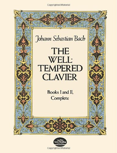 The Well-Tempered Clavier: Books I and II, Complete...