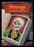 Strange Scottish Stories (Ghost) (0711705321) by Owen, William
