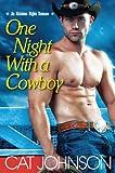 One Night with a Cowboy (An Oklahoma Nights Romance)