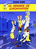 img - for LUCKY LUKE EL HOMBRE DE WASHINGTON book / textbook / text book