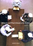 Al Qaeda and What It Means to Be Modern (1565848055) by John Gray