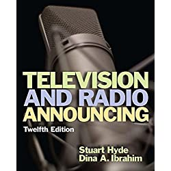 Television and Radio Announcing, 12th Edition from Routledge