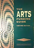 The Arts Funding Guide: 1997/98 (1873860927) by Susan Forrester