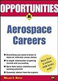Opportunities in Aerospace Careers, Rev  Ed