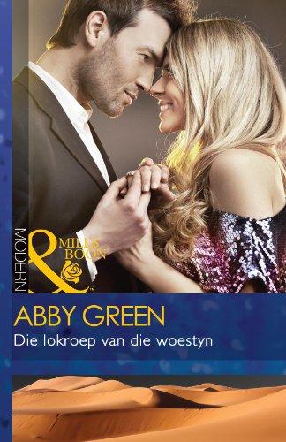 Abby Green - Die lokroep van die woestyn (Modern)