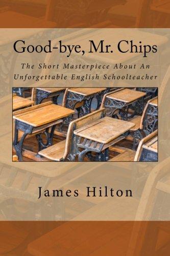 Good-bye, Mr. Chips by James Hilton