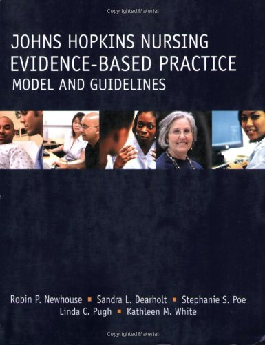 Johns Hopkins Nursing - Evidence-Based Practice Model And...