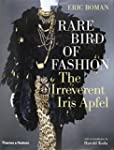 Rare Bird Of Fashion: The Irreverent...