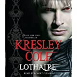Lothaire (Immortals After Dark) ~ Kresley Cole