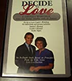 Decide to Love: A Couple's Workshop (Leader's Manual & 2 Cassettes) (0310448611) by Smalley, Gary