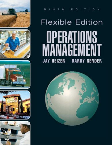 Operations Management, Flexible Version (9th Edition)