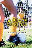 A Place on the Team: The Triumph and Tragedy of Title IX (Princeton Paperbacks)