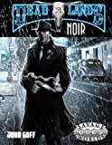 img - for Deadlands Noir (Savage Worlds) book / textbook / text book