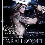 Claimed | Tarah Scott
