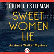 Sweet Women Lie | Loren D Estleman