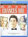 Chances Are: 25th Anniversary Edition [Blu-Ray]<br>$374.00