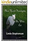 Miss Hewitt Investigates the White Cat