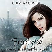 Fractured: The Fateful Vampire Series, Book 2 | Cheri Schmidt