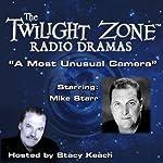 A Most Unusual Camera: The Twilight Zone Radio Dramas | Rod Serling