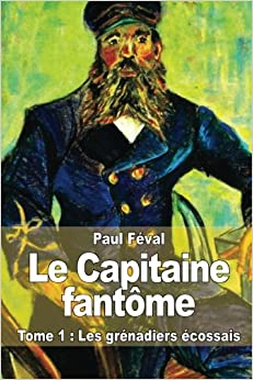 Feval - capitaine fantome  T1