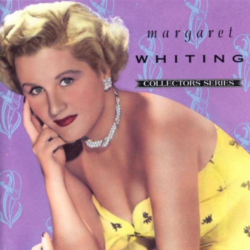 Margaret Whiting - Margaret Whiting (Capitol Collectors Series) - Zortam Music