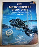 img - for Mercruiser Stern Drive 1964-92 Repair Manual (Type 1, MR, ALPHA AND BRAVO I&2, Volume I) book / textbook / text book
