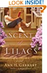 The Scent of Lilacs (The Heart of Hol...