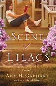 Scent of Lilacs, The (The Heart of Hollyhill Book #1)