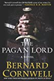 img - for The Pagan Lord: A Novel (Saxon Tales) book / textbook / text book
