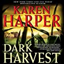 Dark Harvest: Maplecreek Amish Trilogy, Book 2 Audiobook by Karen Harper Narrated by Reay Kaplan