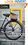 National Geographic Traveler: France,...