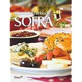 """KochDichT�rkisch - SOFRAlar - T�rkisch Kochen auf Deutsch, 80+ Familienrezepte aus der T�rkei, 20 Videosvon """"Orhan Tan�gil"""""""
