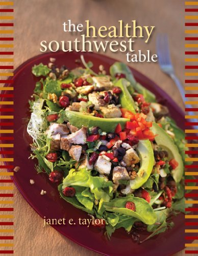 Healthy Southwest Table by Janet E. Taylor