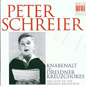 Peter Schreier als Knabenalt des Dresdner Kreuzchores (Aufnahmen 1948-1951)