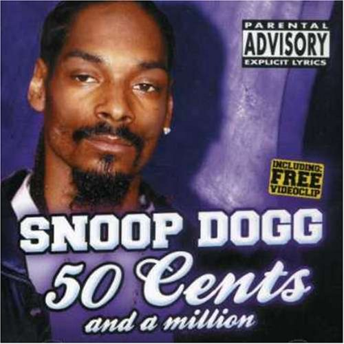 Snoop Dogg - 50 Cents And A Million - Zortam Music