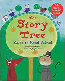 The Story Tree: Tales to Read Aloud (Book & CD) by Hugh Lupton ( 2005
